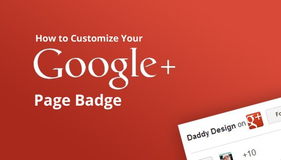 How to Customize your Google+ Page Badge