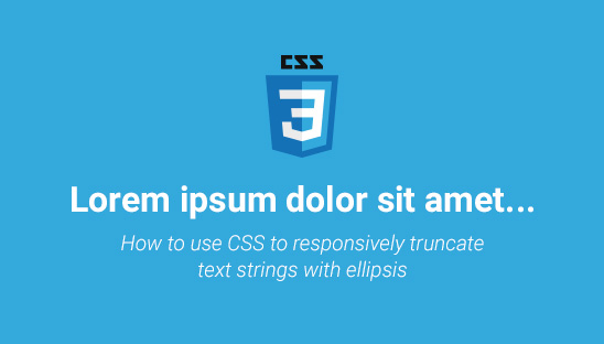 How to use CSS to Responsively Truncate Text Strings with Ellipsis